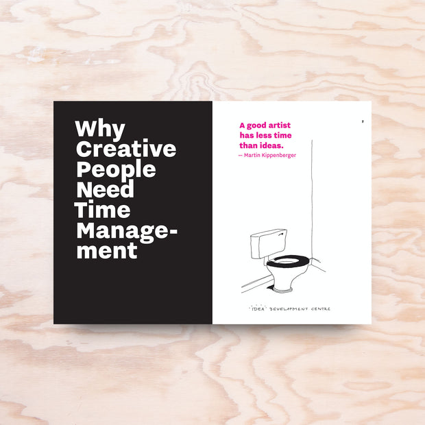 Don't Read This Book – Time Management for Creative People