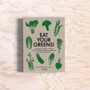Eat Your Greens! - Print Matters!