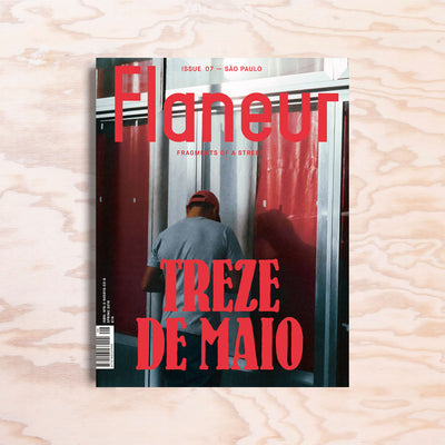 Flaneur – Issue 7 - Print Matters!