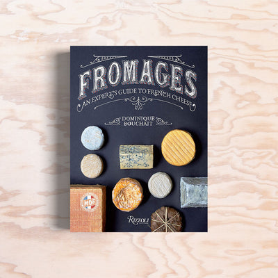 Fromages – An Expert's Guide - Print Matters!