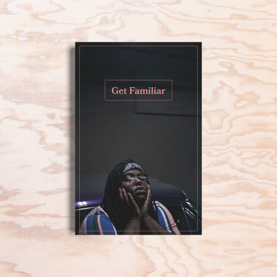 Get Familiar – Issue 2 - Print Matters!