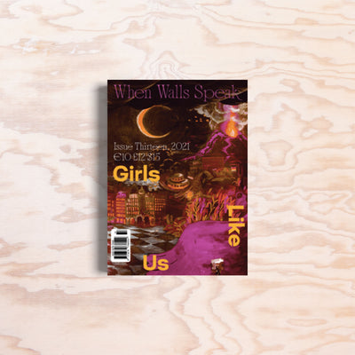 Girls Like Us – Issue 13 - Print Matters!