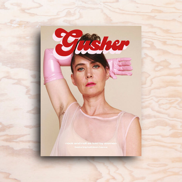Gusher – Issue 3 - Print Matters!