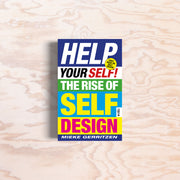 Help Your Self! The Rise of Self-Design - Print Matters!