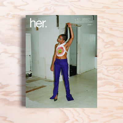 Her. – Issue 10 - Print Matters!