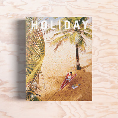 Holiday: The Best Travel Magazine That Ever Was - Print Matters!