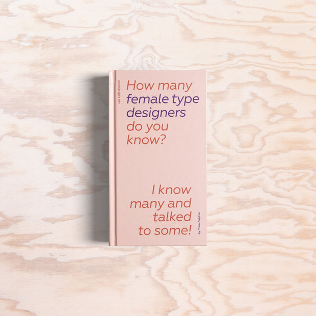 How many female type designers do you know?