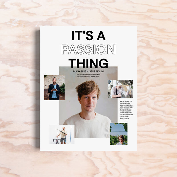 It's a Passion Thing – Issue 1 - Print Matters!