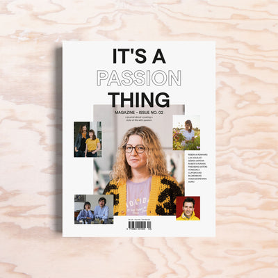 It's a Passion Thing – Issue 2 - Print Matters!
