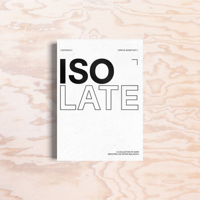 Isolate Zine – Issue 1 - Print Matters!