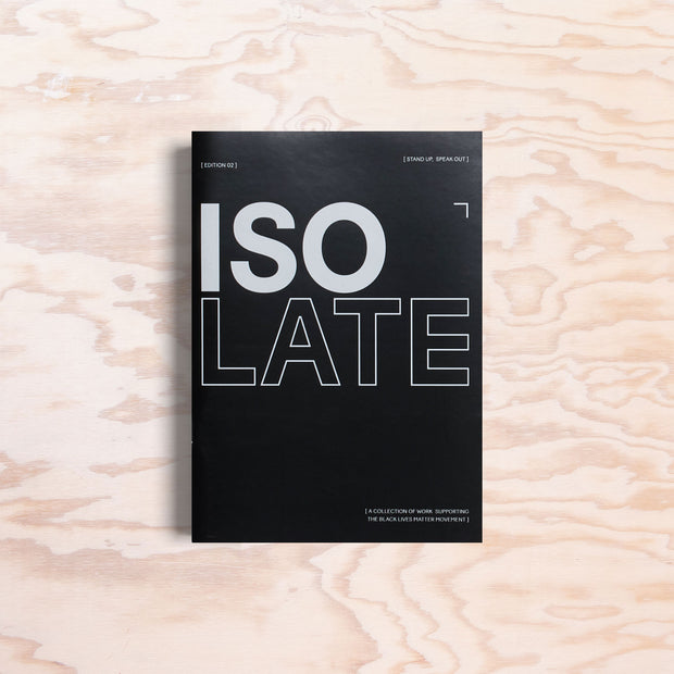 Isolate Zine – Issue 2 - Print Matters!