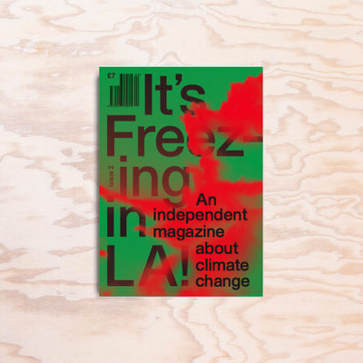 It's Freezing in LA – Issue 2 - Print Matters!