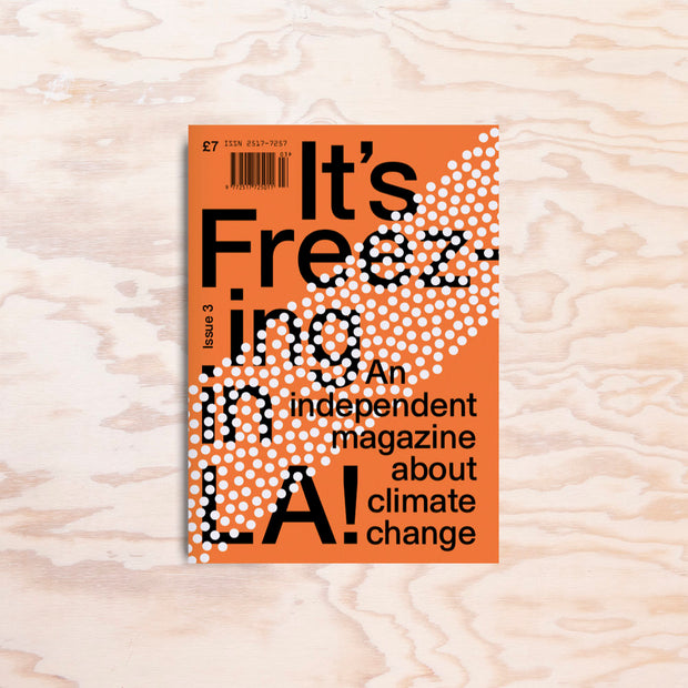 It's Freezing in LA – Issue 3 - Print Matters!