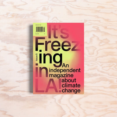 It's Freezing in LA – Issue 5