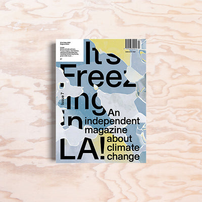 It's Freezing in LA – Issue 7 - Print Matters!