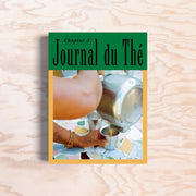 Journal du Thé – Chapter 3