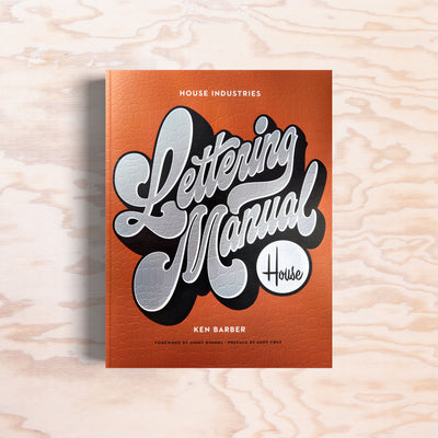 House Industries Lettering Manual - Print Matters!
