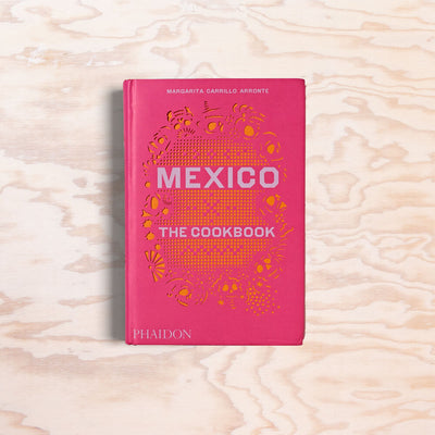 Mexico – The Cookbook - Print Matters!