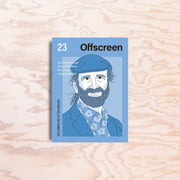 Offscreen – Issue 23