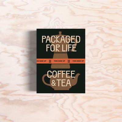 Packaged for Life: Coffee & Tea - Print Matters!