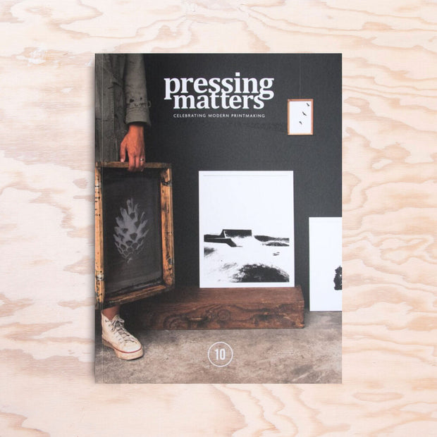 Pressing Matters – Issue 10 - Print Matters!