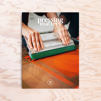 Pressing Matters – Issue 12 - Print Matters!