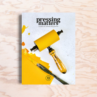 Pressing Matters – Issue 13 - Print Matters!