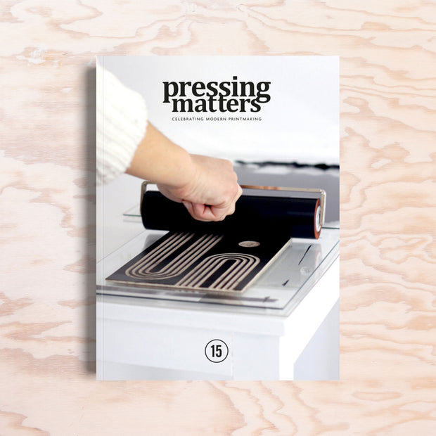 Pressing Matters – Issue 15 - Print Matters!