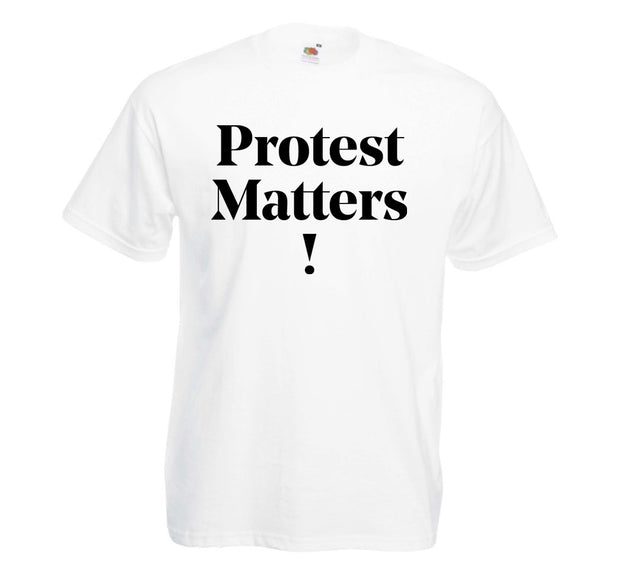 T-Shirt – Protest Matters! - Print Matters!