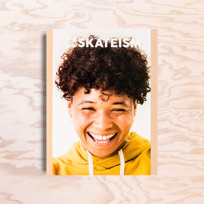 Skateism – Issue 6 - Print Matters!