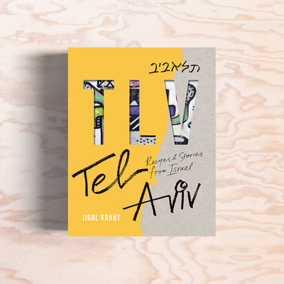 Tel Aviv: Recipes and stories from Israel - Print Matters!