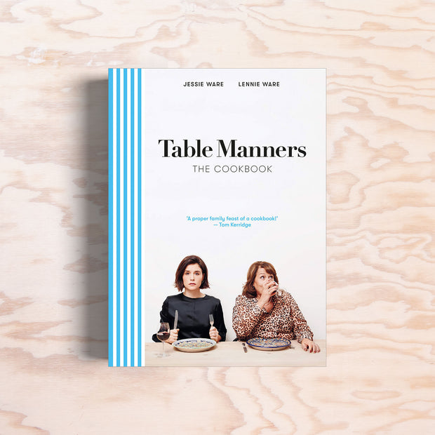 Table Manners - The Cookbook