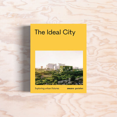 The Ideal City – Exploring Urban Futures - Print Matters!