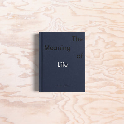 The Meaning of Life - Print Matters!