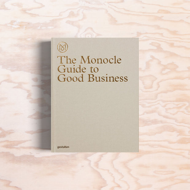 The Monocle Guide to Good Business - Print Matters!