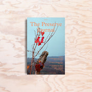 The Preserve Journal – Issue 5 - Print Matters!