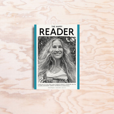 The Happy Reader – Issue 15 - Print Matters!