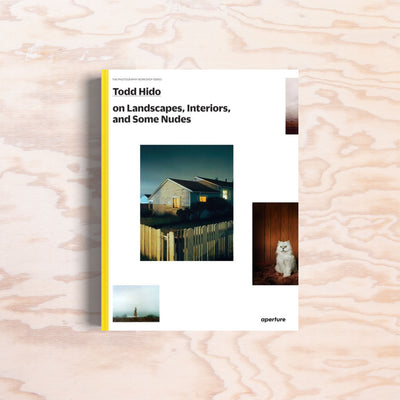 Todd Hido – On Landscapes, Interiors, and the Nude - Print Matters!