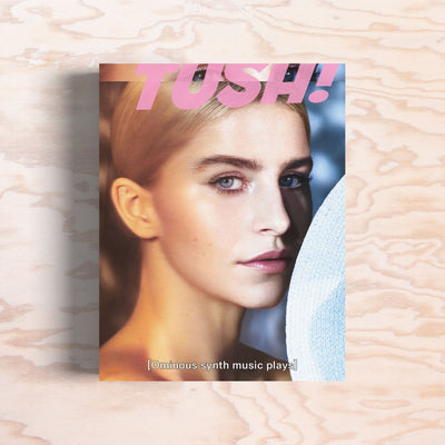 Tush – Issue 48 - Print Matters!
