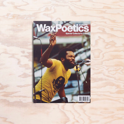Wax Poetics Europe – Issue 1 - Print Matters!