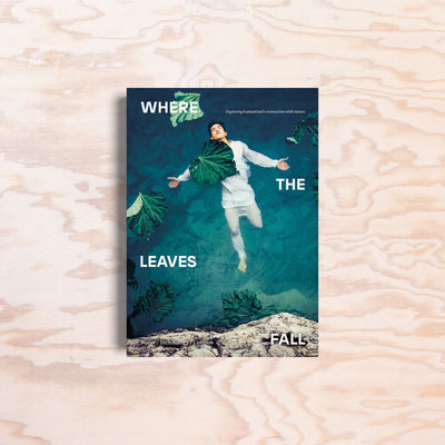Where the Leaves Fall – Issue 5 - Print Matters!