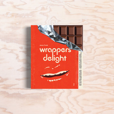 Wrappers Delight - Print Matters!