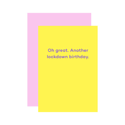 Oh great. Another lockdown birthday. - Print Matters!