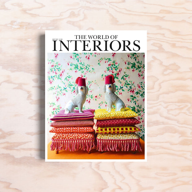 The World of Interiors – May 2021 - Print Matters!