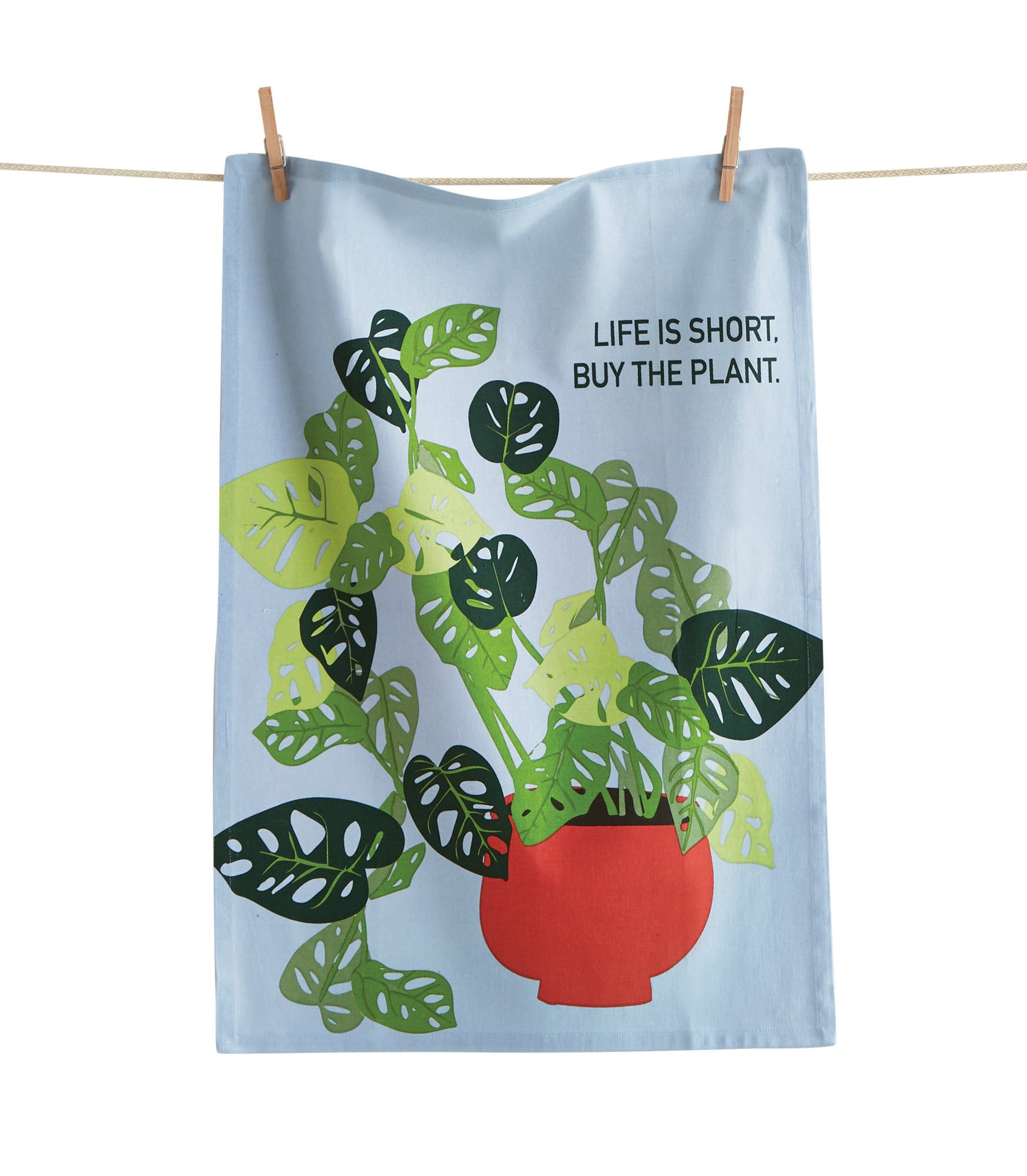 Life Is Short, Buy The Plant Dishtowel