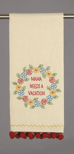Mama Needs A Vacation Teatowel