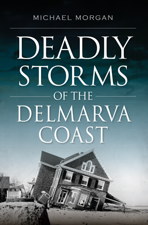 bk, deadly storms delmarva