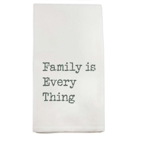 Family is Everything Teatowel