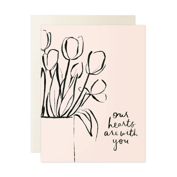 Our Hearts Are With You Note Card