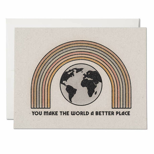 You Make the World A Better Place Note Card